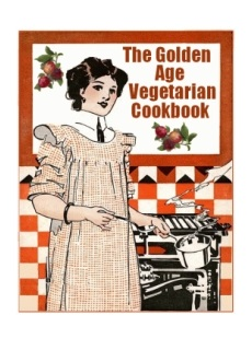 The Golden Age Vegetarian Cookbook