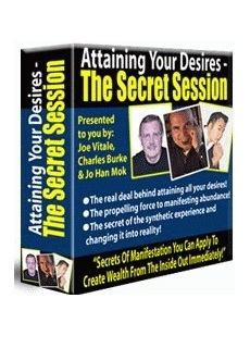 Attaining Your Desires: The Secret Sessions