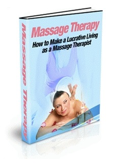 Massage Therapy: How to Make a Lucrative Living