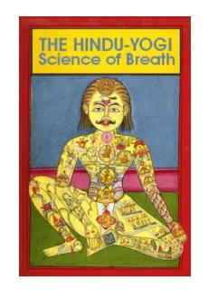 The Hindu-Yogi: Science of Breath