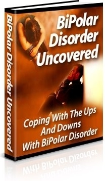 Bipolar Disorder Uncovered