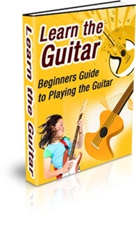 Learn the Guitar: Beginners Guide