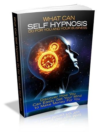 What Can Self-Hypnosis Do For You and Your Business