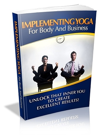 Implementing Yoga For Body & Business