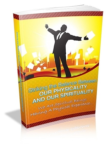 Striking the Balance Between Your Physicality & Spirituality