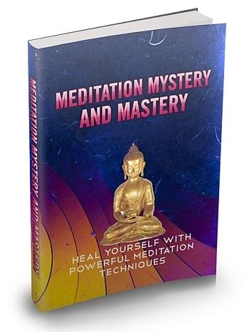 Meditation Mystery & Mastery