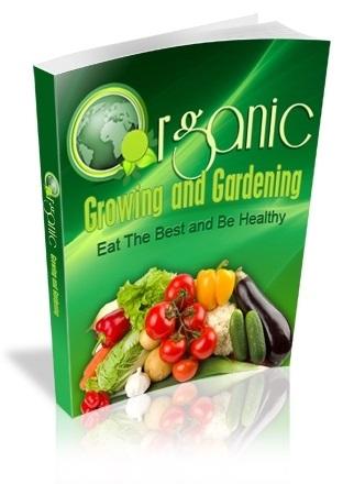 Organic Growing & Gardening