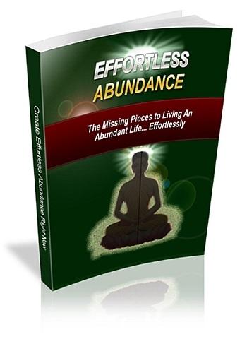 Effortless Abundance