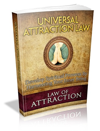 Law Of Attraction: Universal Attraction Law