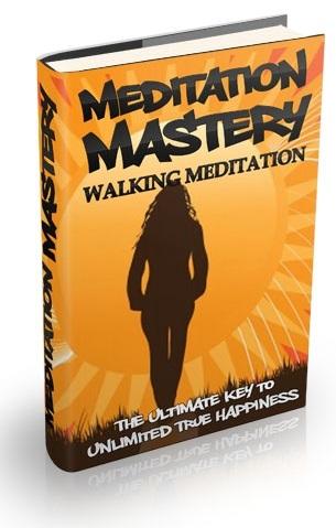 Meditation Mastery, Vol. 5: Walking Meditation