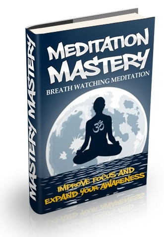 Meditation Mastery, Vol. 4: Breath Watching Meditation