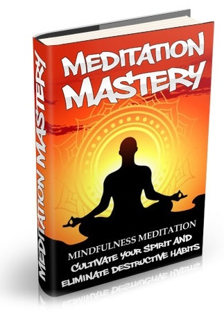 Meditation Mastery, Vol. 2: Mindfulness Meditation