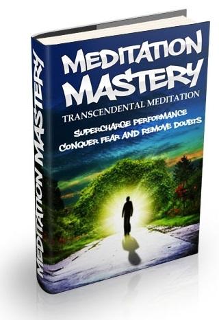Meditation Mastery, Vol. 1: Transcendental Meditation
