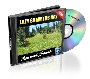 Natural Sounds, Volume 9: Lazy Summer Day