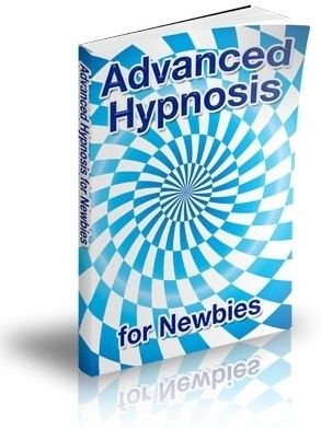 Advanced Hypnosis for Newbies